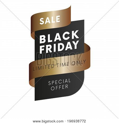 Sale special offer limited time only Black Friday tag with brown gradient ribbon on white background isolated. Vector illustration.