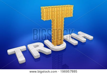 T Made Of Lies On Truth 3D Illustration