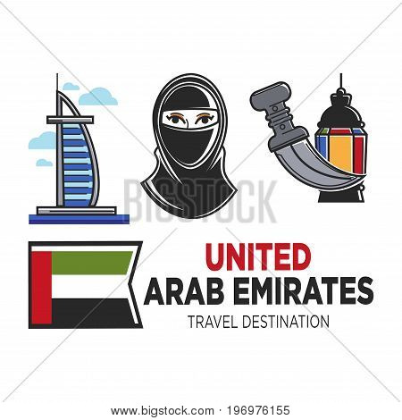 Arab Emirates travel symbols of Burj al-Arab hotel in Dubai, Arabian flag and Paranji chada Muslim woman clothes, dagger and mosque lantern. Culture or famous tourism landmark vector icons
