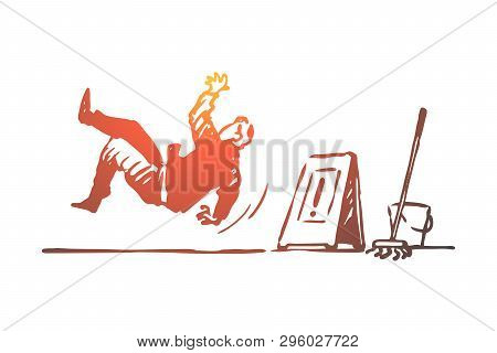 Floor, Wet, Caution, Sign, Slippery Concept. Hand Drawn Man Fell On The Slippery Floor Concept Sketc