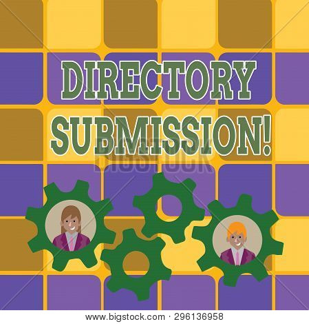 Word writing text Directory Submission. Business concept for main source to increase backlinks for your website Two Business People Each Inside Colorful Cog Wheel Gears for Teamwork Event. poster