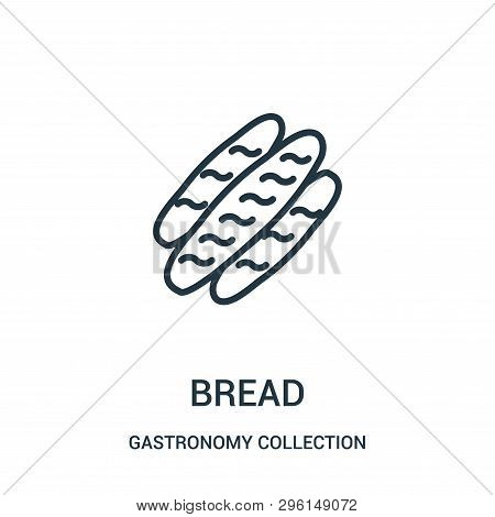 Bread Icon Isolated On White Background From Gastronomy Collection. Bread Icon Trendy And Modern Bre