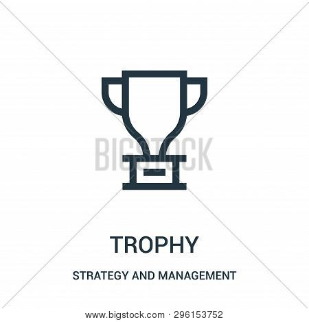 Trophy Icon Isolated On White Background From Strategy And Management Collection. Trophy Icon Trendy