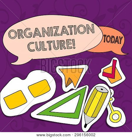 Conceptual Hand Writing Showing Organization Culture. Business Photo Showcasing Social And Psycholog