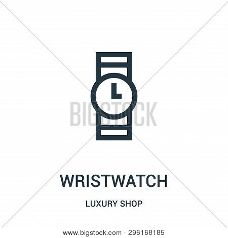 Wristwatch Icon Isolated On White Background From Luxury Shop Collection. Wristwatch Icon Trendy And