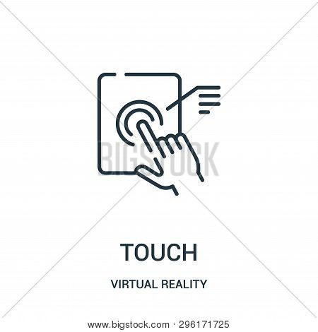 Touch Icon Isolated On White Background From Virtual Reality Collection. Touch Icon Trendy And Moder