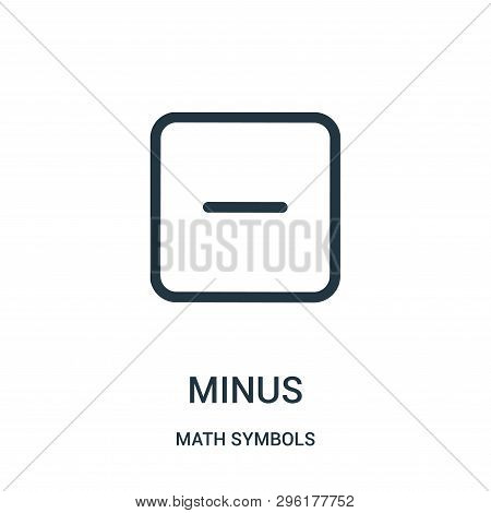 Minus Icon Isolated On White Background From Math Symbols Collection. Minus Icon Trendy And Modern M