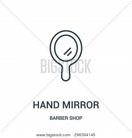 Hand Mirror Icon Isolated On White Background From Barber Shop Collection. Hand Mirror Icon Trendy A