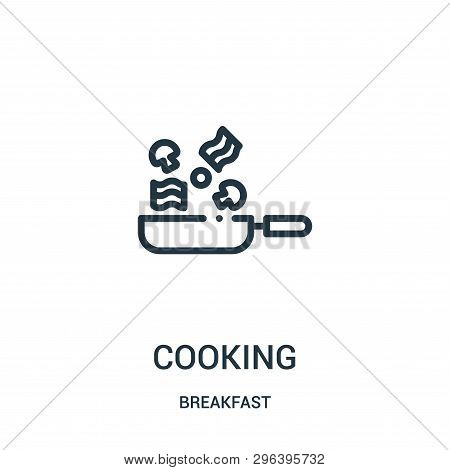Cooking Icon Isolated On White Background From Breakfast Collection. Cooking Icon Trendy And Modern