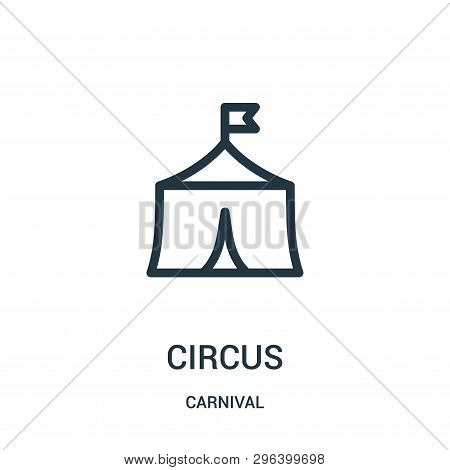 Circus Icon Isolated On White Background From Carnival Collection. Circus Icon Trendy And Modern Cir