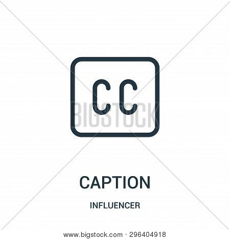 Caption Icon Isolated On White Background From Influencer Collection. Caption Icon Trendy And Modern