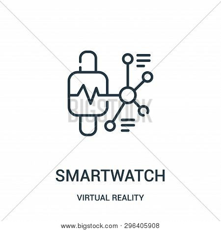 Smartwatch Icon Isolated On White Background From Virtual Reality Collection. Smartwatch Icon Trendy