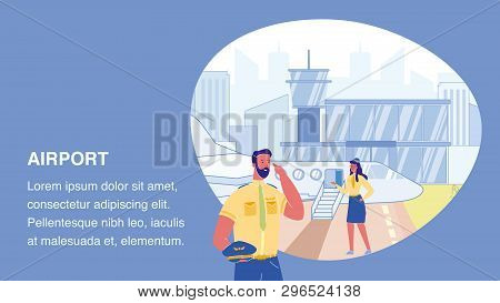 Airport Vector Web Banner Template With Text Space. Pilot And Stewardess. Flight Attendant Character