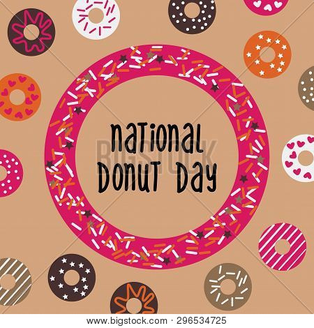 National Donut Day Greeting Card, Poster, Banner. Usa American Traditional Holiday Background With D