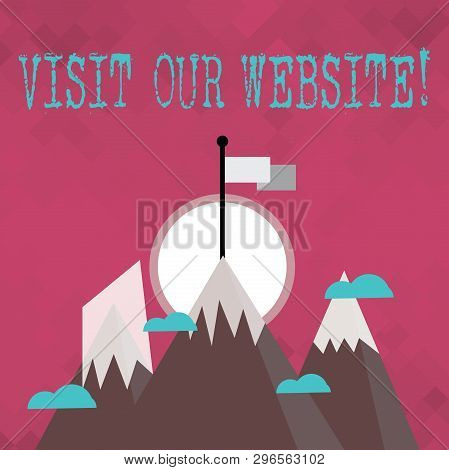 Writing Note Showing Visit Our Website. Business Photo Showcasing Visitor Who Arrives At Web Site An