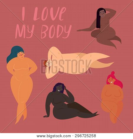 Happy Body Positive Concept. I Love My Body. Attractive Overweight Women. Fat Acceptance Movement, F