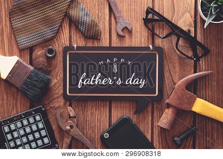 Happy Father's Day Background Concept. Flat Lay Of Construction  Handy Tools And  Gentleman's Access