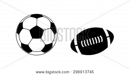 Ball For American Football And Soccer Ball. American Football Ball Oval Icon And Soccer Ball Circle