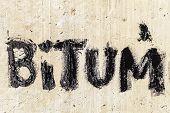 Protective bitumen mastic. Bitum - black bituminous word. poster