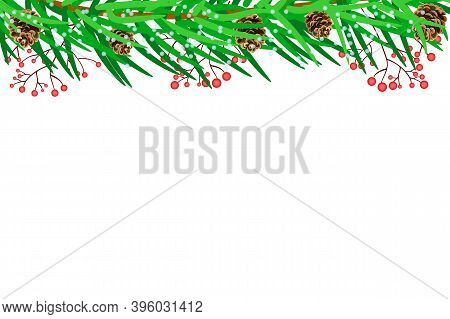 Christmas Border With Fir Branches, Pine Cones And Berries Isolated On White Background. Winter Holi
