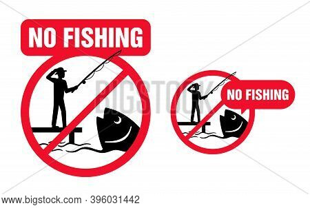 No Fishing Allowed Prohibition Sign - Emblem With Crossed Out Confused Fisherman That Wants To Catch