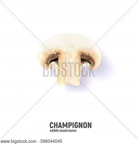 Champignon Mushrooms, Isolated On A White Background.