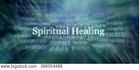 Words Associated With Spiritual Healing Word Cloud  -  Centrally Positioned Words Spiritual  Healing