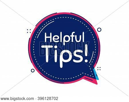Helpful Tips Symbol. Thought Bubble Vector Banner. Education Faq Sign. Help Assistance. Dialogue Or