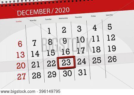 Calendar Planner For The Month December 2020, Deadline Day, 23, Wednesday
