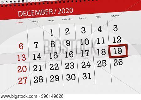 Calendar Planner For The Month December 2020, Deadline Day, 19, Saturday
