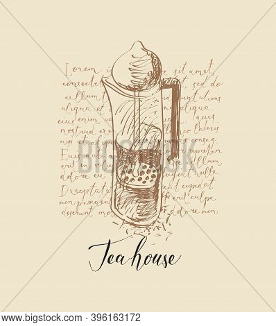 Banner With Inscription Tea House And A Hand-drawn French Press On The Background Of Handwritten Tex