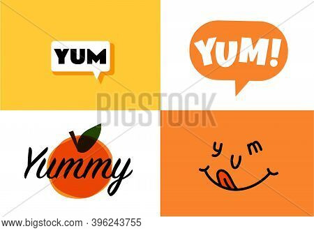 Yum Text In The Speech Bubble. Yummy Concept