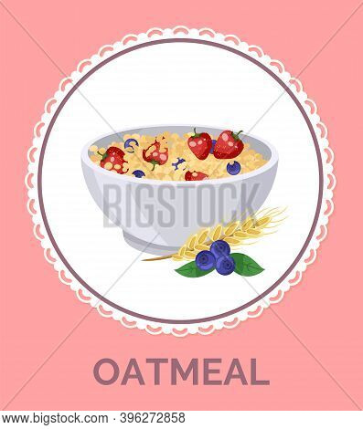 Oatmeal With Strawberry In White Plate, Illustration For Design Menus, Recipes And Packing. Healthy