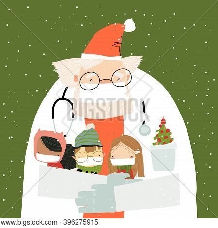 Santa Claus Wearing A Protective Mask And Doctor S Gown With Happy Kids Celebrate Christmas