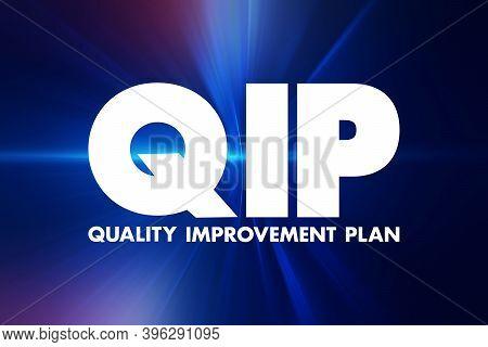 Qip - Quality Improvement Plan Acronym, Health Concept Background
