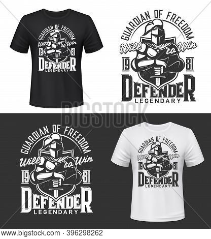 Tshirt Print With Knight And Sword, Vector Mockup Medieval Warrior Mascot In Helmet, Shield, Cape An
