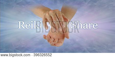 Come And Join Our Reiki Share Concept Header - Female Cupped Hands With The Words Reiki Share Either