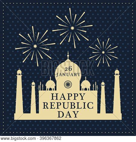 Happy Republic Day 26 January Gift Card. Taj Mahal Indian National Sight On Greeting Card. Tradition