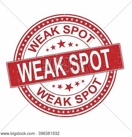 Weak Spot Seal Stamp. Red Vector Rounded Grunge Watermark With Weak Title. Vector Combination In Fla