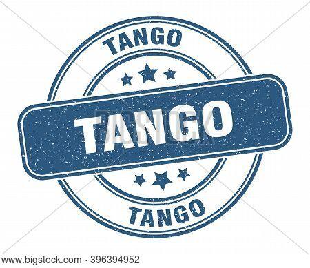 Tango Stamp. Tango Label. Round Grunge Sign