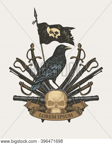 Old Heraldic Coat Of Arms In Vintage Style With Black Raven, Pirate Flag, Sabers, Swords, Cannons An
