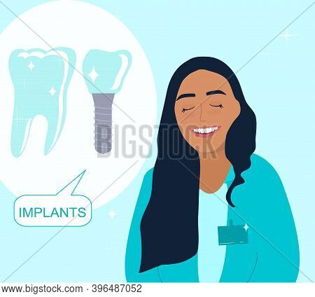 Orthodontist Smiling And Advertises Dental Implants.root Canal Filling,oral Cavity Disease And Treat