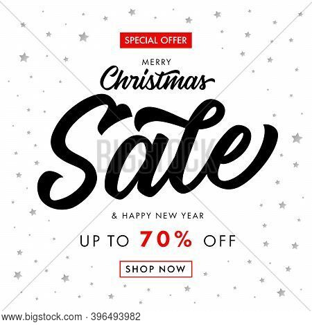 Christmas Sale & Happy New Year Calligraphy Banner. Winter Sale With Text -- Special Offer, Up To 70