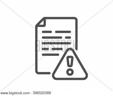 Instruction Manual Line Icon. Warning File Sign. Caution Alert Symbol. Quality Design Element. Linea