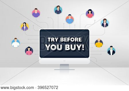 Try Before You Buy. Remote Team Work Conference. Special Offer Price Sign. Advertising Discounts Sym