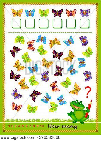 Math Education For Children. Count Quantity Of Butterflies And Write Numbers. Developing Counting Sk