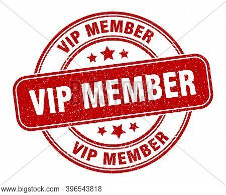 Vip Member Stamp. Vip Member Label. Round Grunge Sign