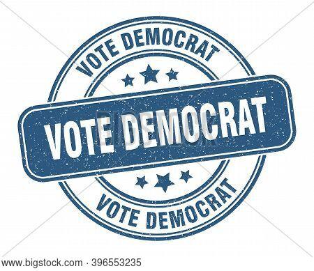 Vote Democrat Stamp. Vote Democrat Label. Round Grunge Sign