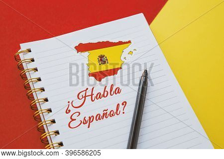 Notebook With The Spanish Flag And The Inscription Do You Speak Spanish In Spanish