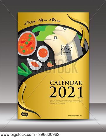 Cover Calendar 2021 template, Desk Calendar 2021 cover vector design, Wall calendar 2021 cover, food concept, food menu cover, happy new year 2021, Business cover 2021, Gold background